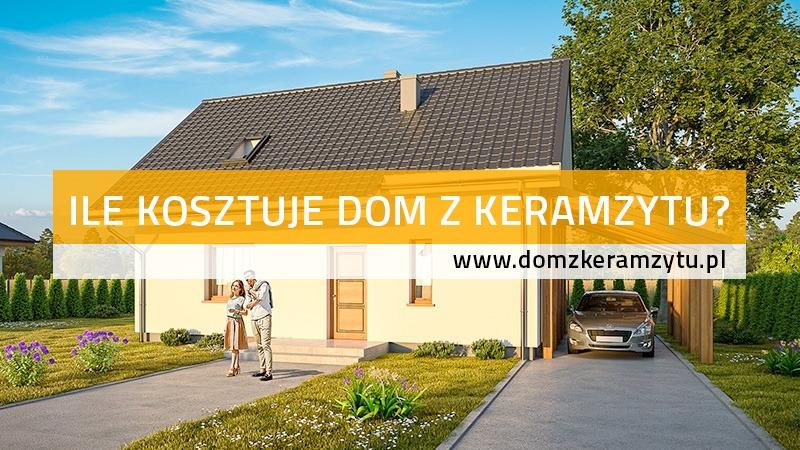Ile kosztuje dom z keramzytu?